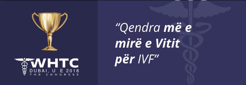 """""""Qendra më e mirë e Vitit për IVF"""""""